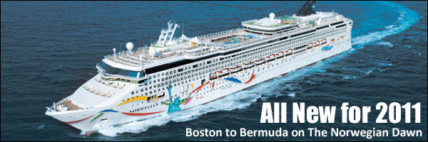 New for 2011: Norwegian Dawn Sails from Boston to Bermuda!